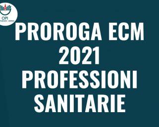 Proroga ECM 2021 professioni Sanitarie